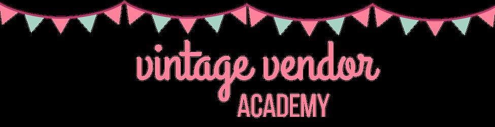 Vintage Vendor Academy